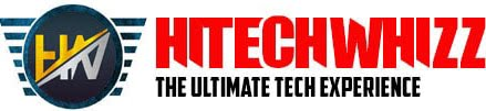 HitechWhizz - The Ultimate Tech Experience