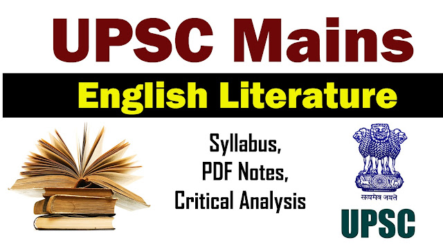 Upsc, Upsc mains english literature syllabus, english literature for UPSC Mains optional, UPSC Exam