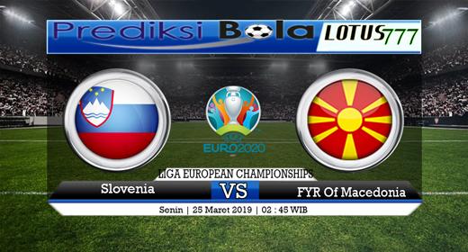 Prediksi Bola Slovenia vs FYR Macedonia 25 Maret 2019