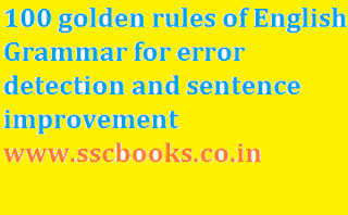 100 golden rule of English Grammar for error detection and sentence improvement