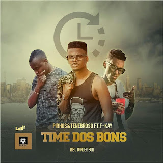 Pirhos & Tenebrous Feat.  F-Kay - Time dos Bons