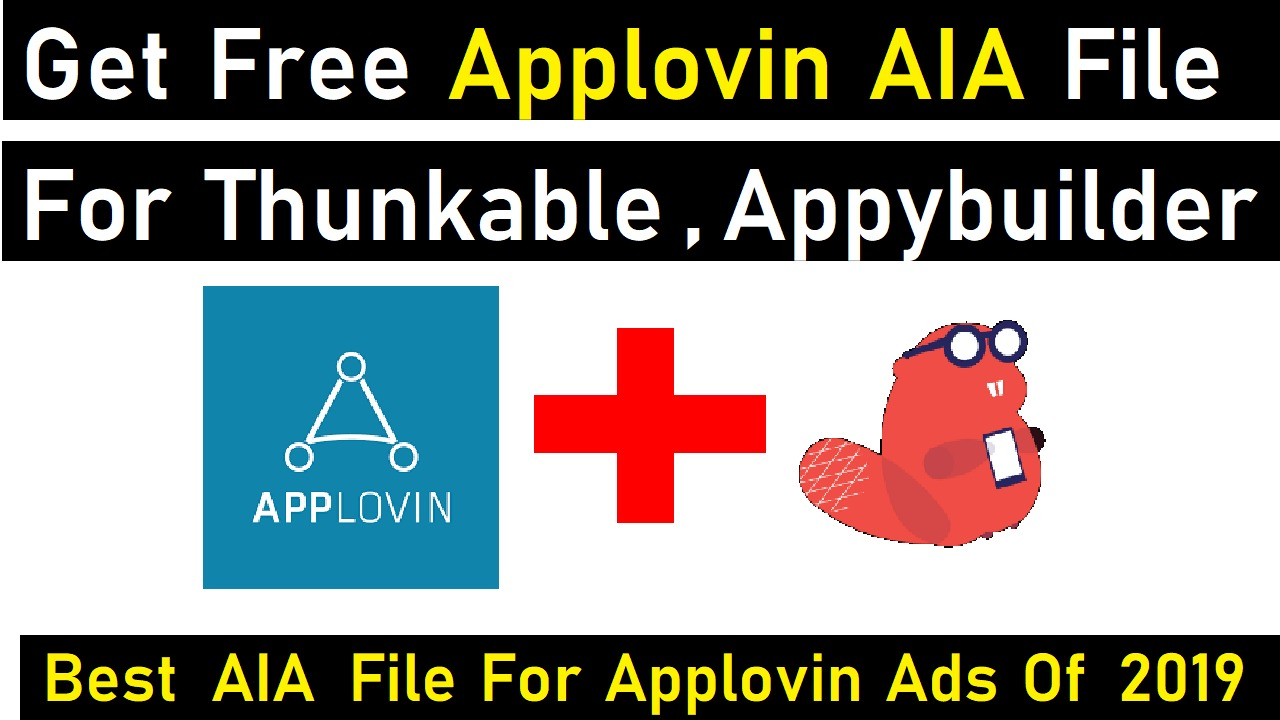 Free Applovin Aia File for Thunkable | Best Aia file for Applovin of