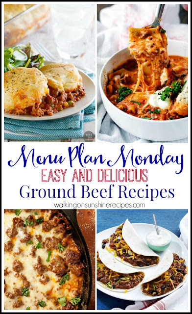 Easy and delicious ground beef recipes to use for Menu Plan Monday from Walking on Sunshine Recipes.