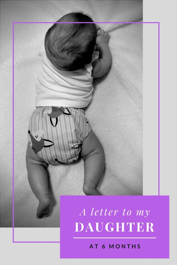 A Letter to My Daughter at 6 Months