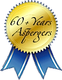 61+ Years Aspergers Experience