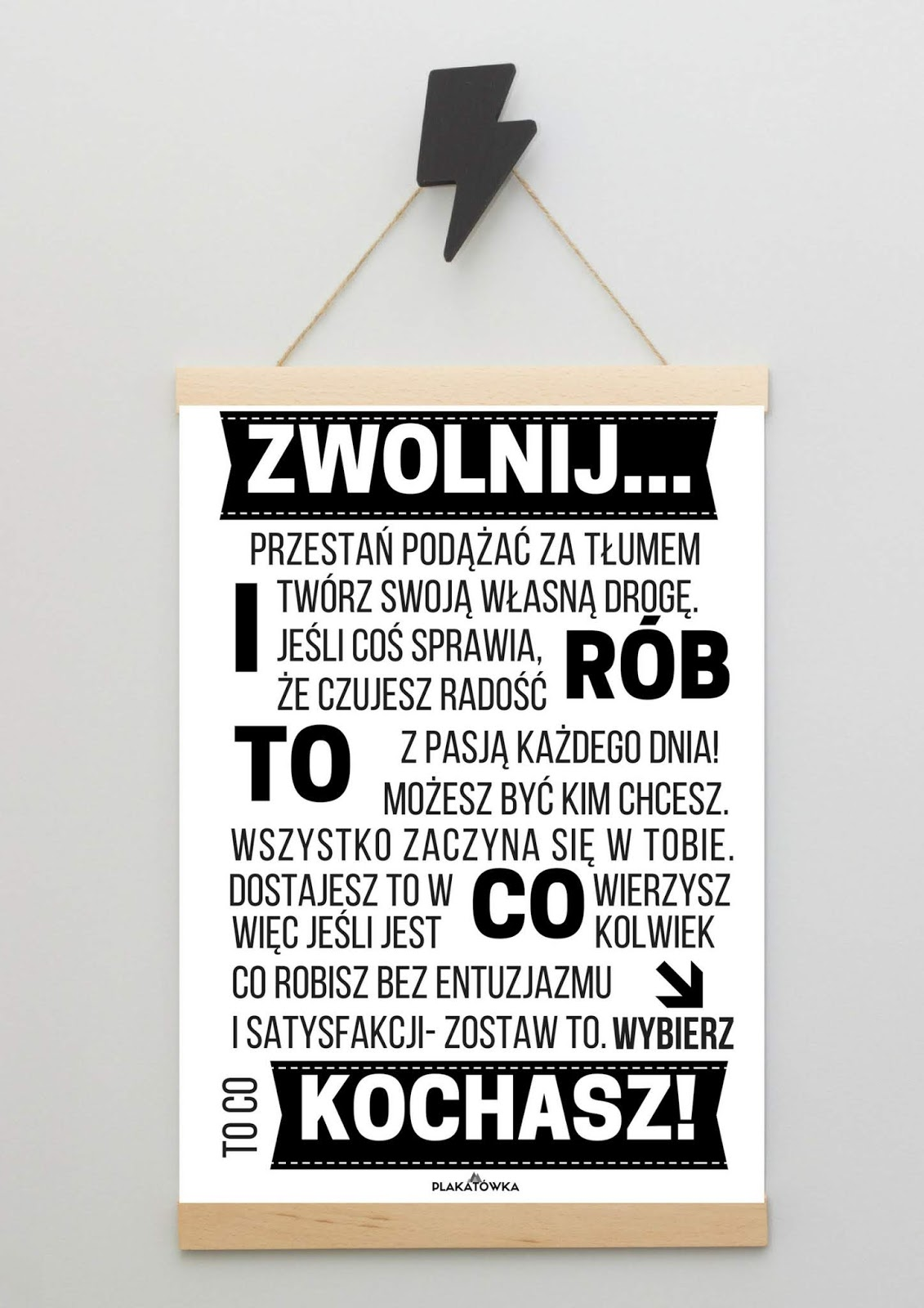 Plakaty Z Tekstami Motywacyjnymi Plakatówka