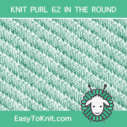 Left Diagonal Knit Purl, easy to knit in the round