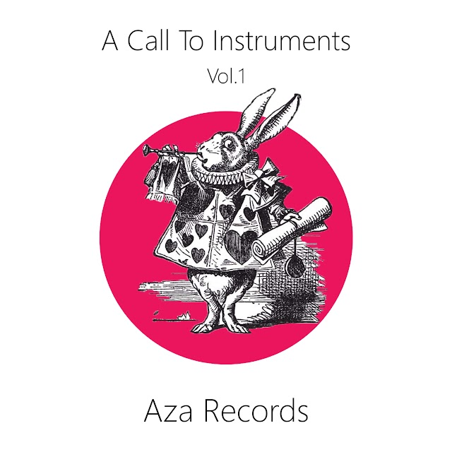 [News] A call to Instruments Vol.1 (by Aza Records)