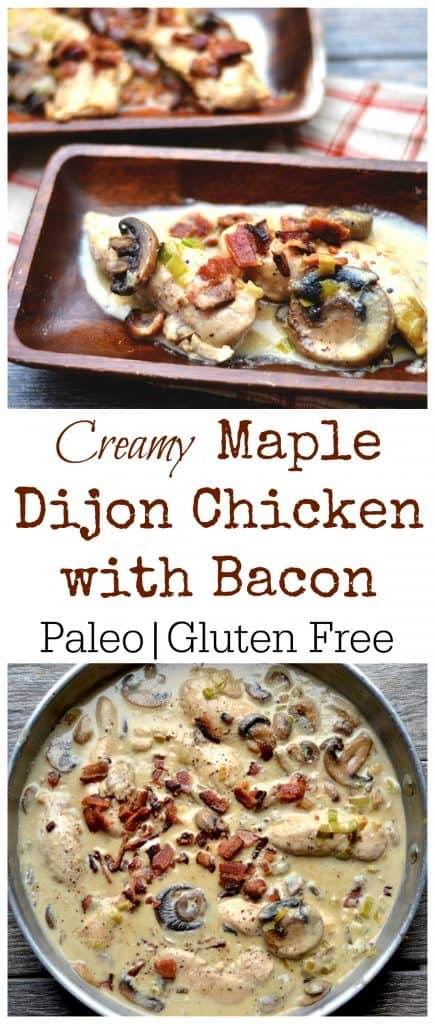 CREAMY MAPLE DIJON CHICKEN WITH BACON (PALEO)