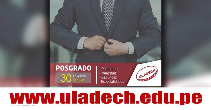 Resultados ULADECH Posgrado 2019 (Sábado 30 Marzo) Lista Aprobados Examen Admisión - Universidad Católica los Ángeles de Chimbote - www.uladech.edu.pe