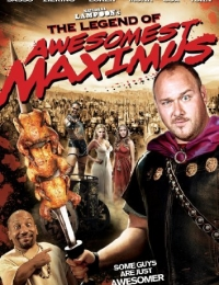 The Legend of Awesomest Maximus   Bmovies