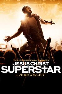 Watch Jesus Christ Superstar Live in Concert Online Free in HD