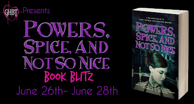 Book Blitz! Powers, Spice And Not So Nice
