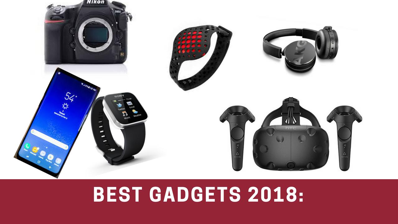 Best gadgets 2018: - The Gadget Tech World