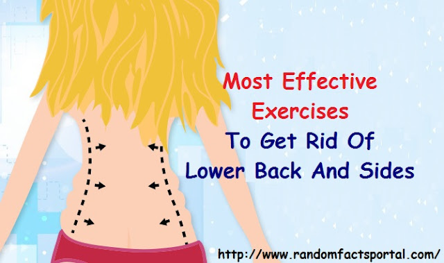 Most Effective Exercises To Get Rid Of Lower Back And Sides