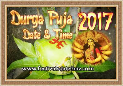 2017 Durga Puja Festivals Date & Time