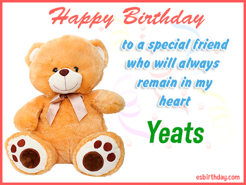 Yeats Happy Birthday friend