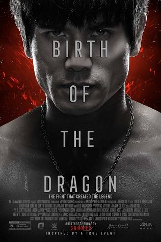 Câu Chuyện Lý Tiểu Long : Sự Ra Đời Của Rồng - Birth Of The Dragon (2017)