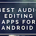 Top 12 Best Audio Editing Apps for Android 2018