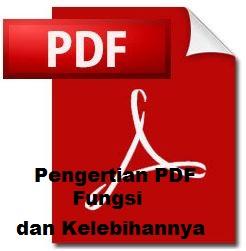 Pengertian Format PDF, Fungsi, dan Kelebihannya (Lengkap)