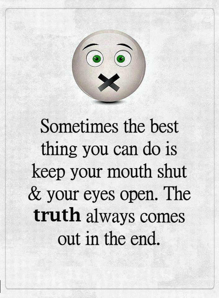 Quotes Sometimes The Best Thing You Can Do Is Keep Your Mouth Shut