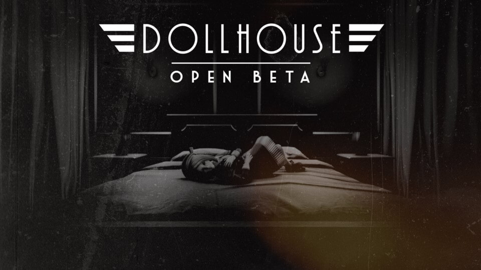 Dollhouse Goes Into Open Beta On Steam This Friday