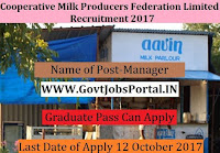 Cooperative Milk Producers Federation Limited Recruitment 2017– Manager