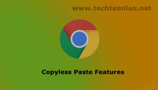 copyless pate feature in google chrome
