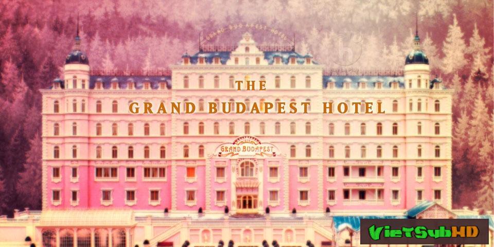 Phim Khách Sạn Đế Vương VietSub HD | The Grand Budapest Hotel 2014