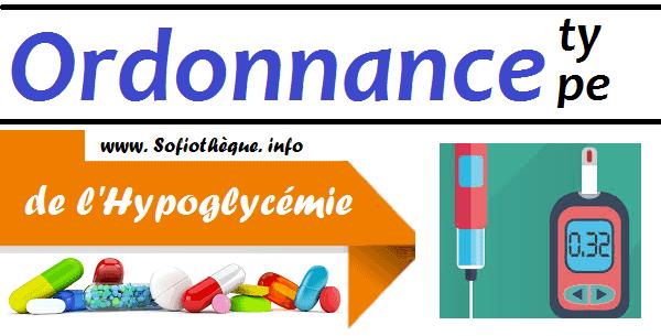 Ordonnance Type de l'Hypoglycémie