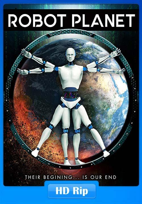 Robot Planet 2018 720p WEBRip x264 | 480p 300MB | 100MB HEVC