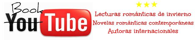 Booktube | Novelas románticas contemporáneas internacionales (Parte 1)
