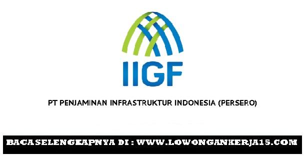 Lowongan PT Penjaminan Infrastruktur Indonesia