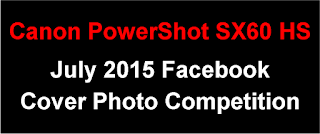 Canon PowerShot SX60 HS Facebook Cover Photo Competition - July 2015 Entries
