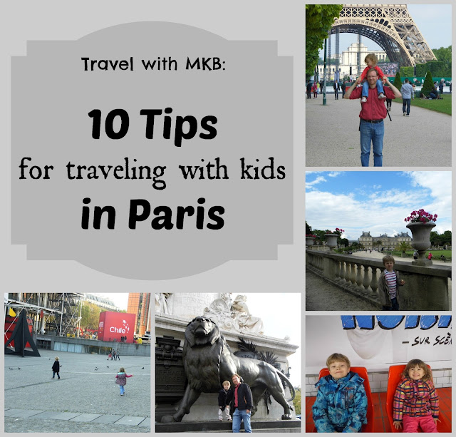 http://multiculturalkidblogs.com/2015/05/08/10-tips-traveling-with-kids-in-paris/