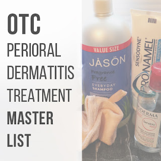 Over the Counter Perioral Dermatitis Treatment Master List :: Crappy Candle
