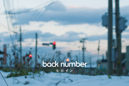 [Lirik+Terjemahan] back number - Heroine