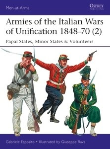 Armies of the Italian Wars of Unification 1848–70 (2)