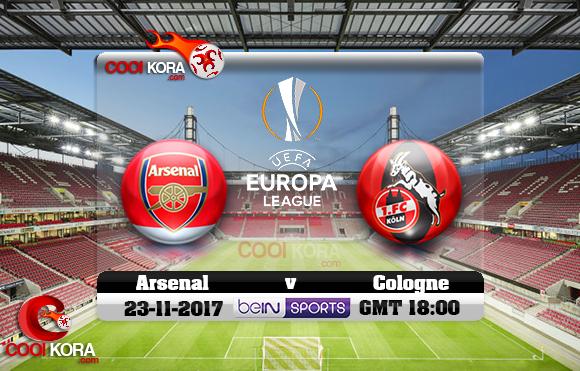 مشاهدة مباراة كولن وآرسنال اليوم 23-11-2017 في الدوري الأوروبي