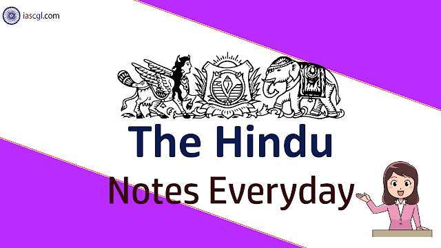 The Hindu Notes for 3rd May 2019