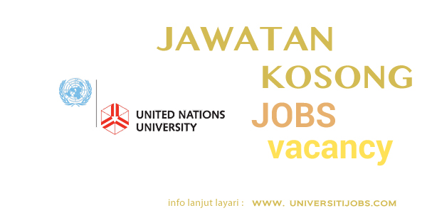 Jawatan Kosong United Nations University 2016