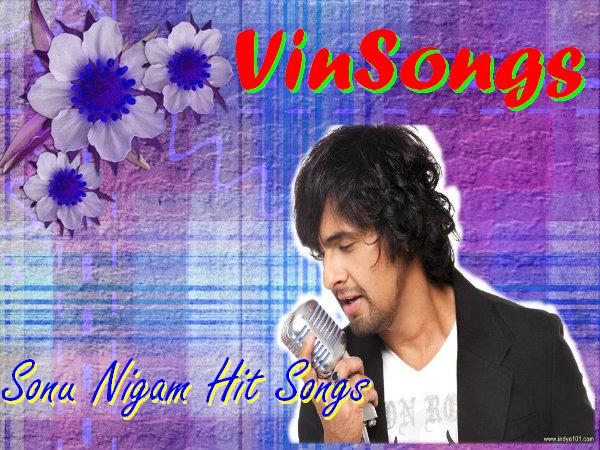 VinSongs: Sonu Nigam Kannada Hit Songs