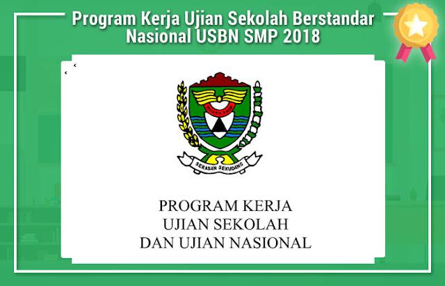 Program Kerja Ujian Sekolah Berstandar Nasional USBN SMP 2018