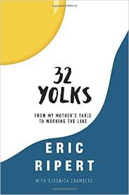 https://www.goodreads.com/book/show/25937923-32-yolks?ac=1&from_search=true
