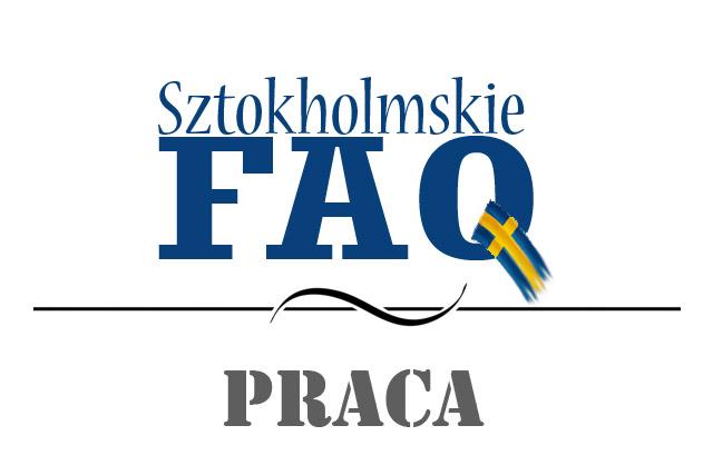 FAQ: Praca w Szwecji