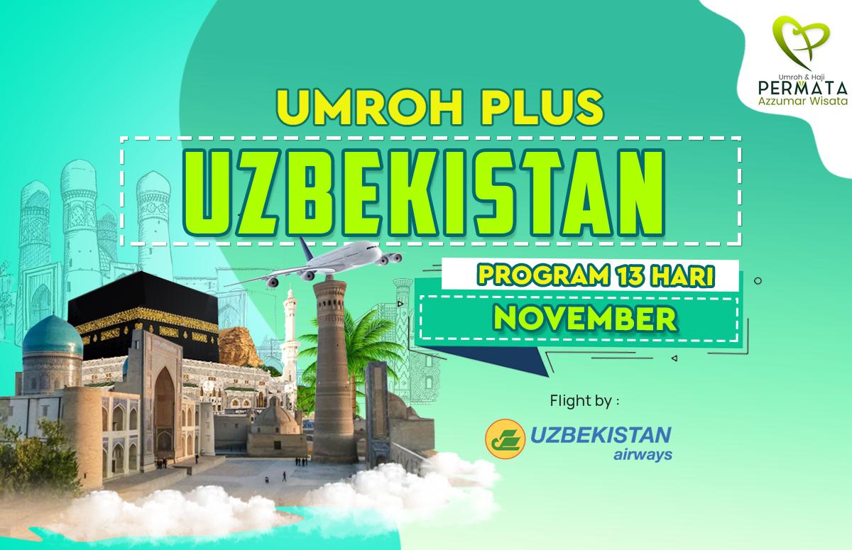 Promo Paket Umroh plus uzbekistan Biaya Murah Jadwal Bulan November