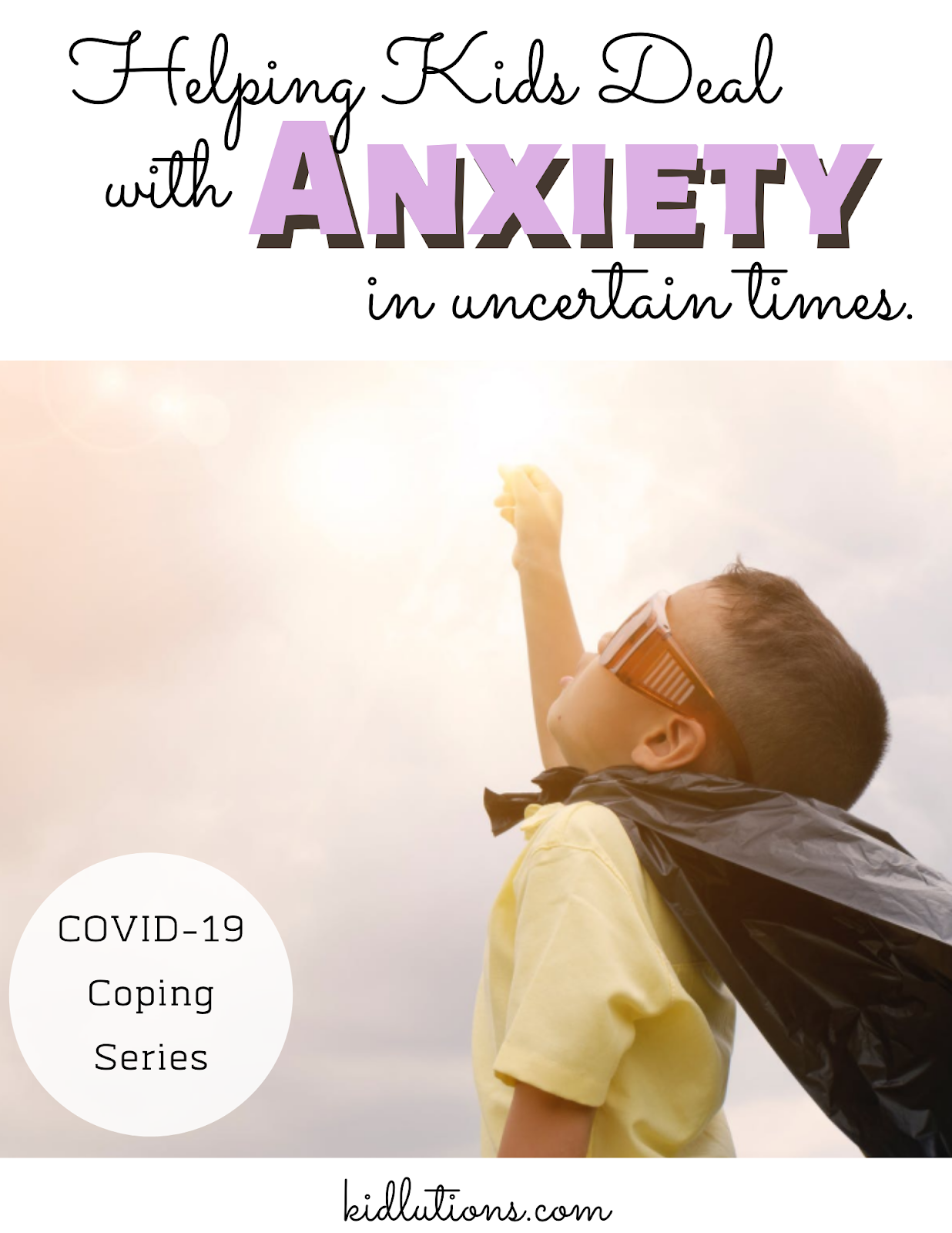 When Kids Are Anxious