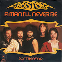 A man I´ll never be. Boston