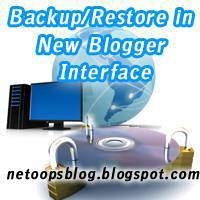 How to Backup/Restore template in new blogger interface?