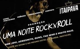Cadastrar Promoção Itaipava 2017 Uma Noite Rock'n'Roll Assistir Shows